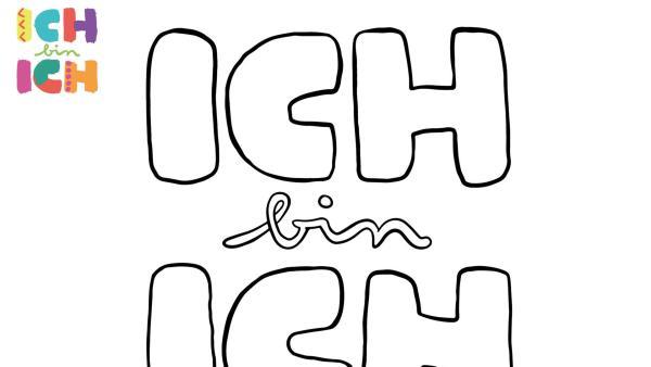 Ausmalbild ICH bin ICH | Rechte: KiKA